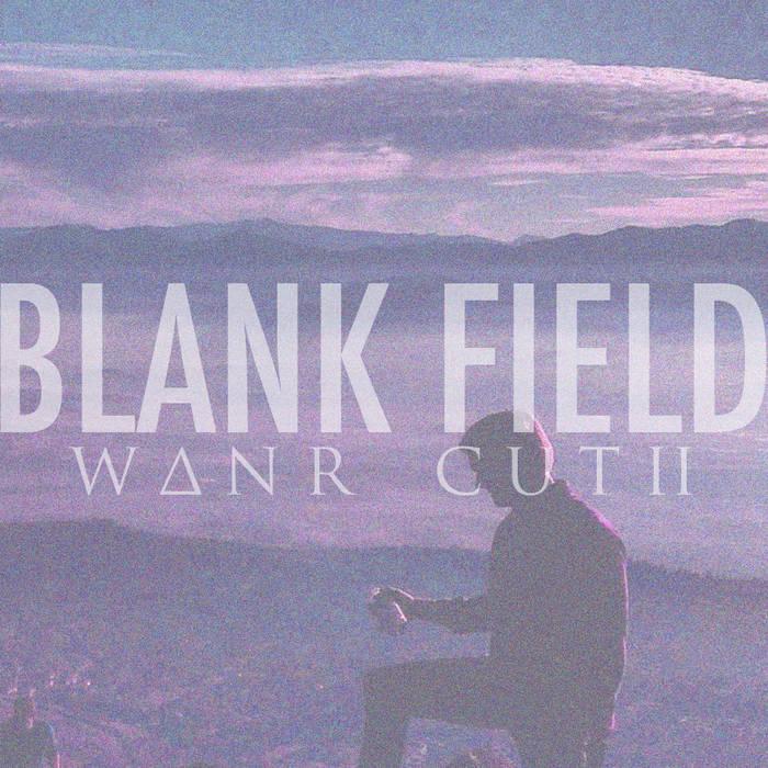 Blank Field (W∆NR Cut II) cover art