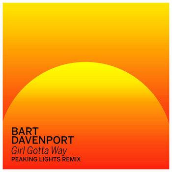 Girl Gotta Way (Peaking Lights Remix) cover art