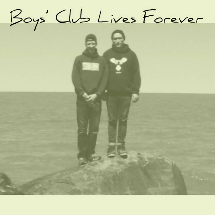 Boys' Club Lives Forever cover art