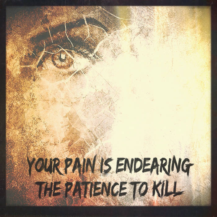 The Patience To Kill (single) cover art