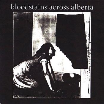 Bloodstains Across Alberta cover art