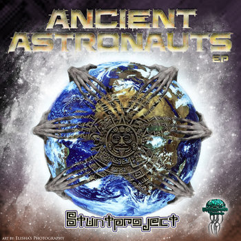 STUNTPROJECT - Ancient astronauts (Biomechanix Records - BMRDR042) cover art