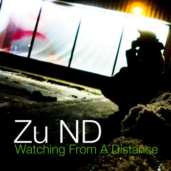 Zu ND - Watching from a distance cover art