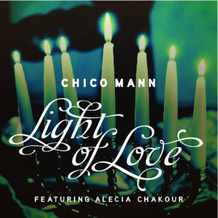 Light of Love (featuring Alecia Chakour) cover art
