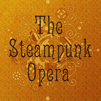 The Steampunk Opera Act 1 Demo cover art