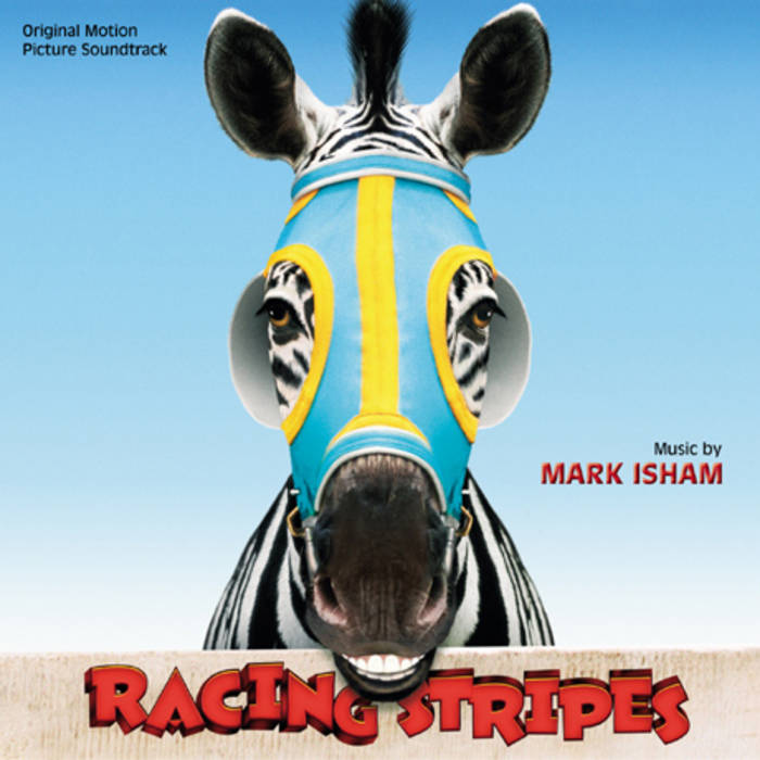 Racing Stripes (Original Motion Picture Soundtrack) cover art