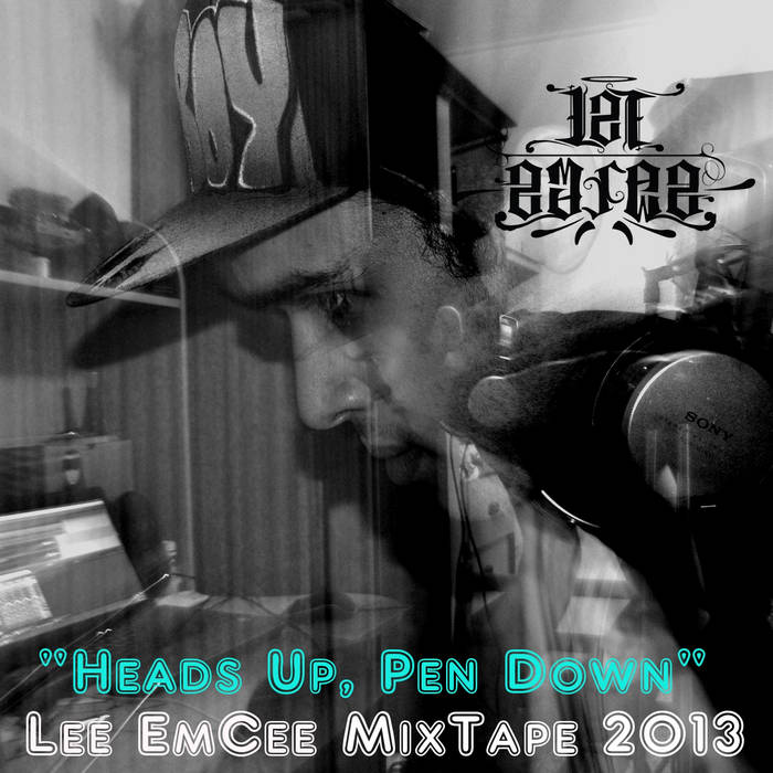 """Heads Up, Pen Down"" MixTape 2013 cover art"