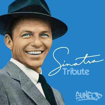 I Get a kick Out Of You (Frank Sinatra Tribute) cover art