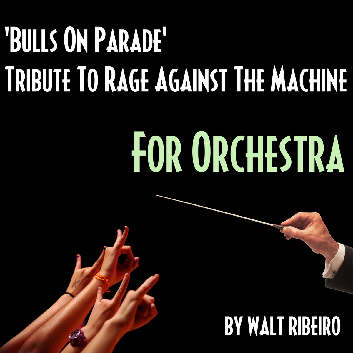 Rage Against The Machine 'Bulls On Parade' | Walt Ribeiro