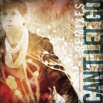 Can't Let Go (Remixes) cover art