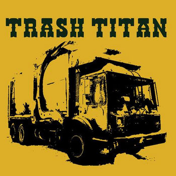 TRASH TITAN (the lost album) cover art