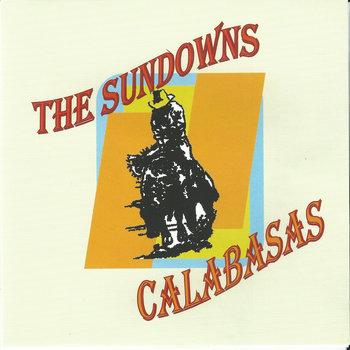 "The Sundowns (Keith Benzie's pre-Marshals band): ""Calabasas"" [Limited Edition CD] cover art"