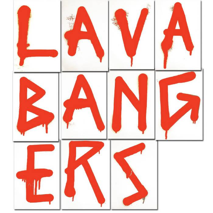 LAVA BANGERS cover art