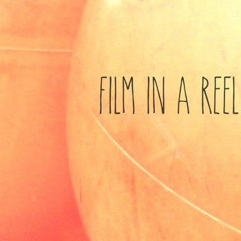 Film In A Reel EP cover art