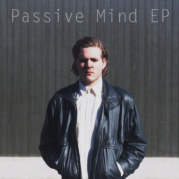 Passive Mind EP cover art