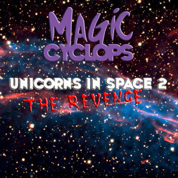 Unicorns in Space 2 - The Revenge cover art