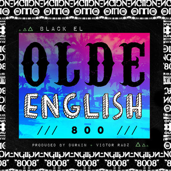 Olde English 800 [prod. By Durkin + Victor Radz] cover art