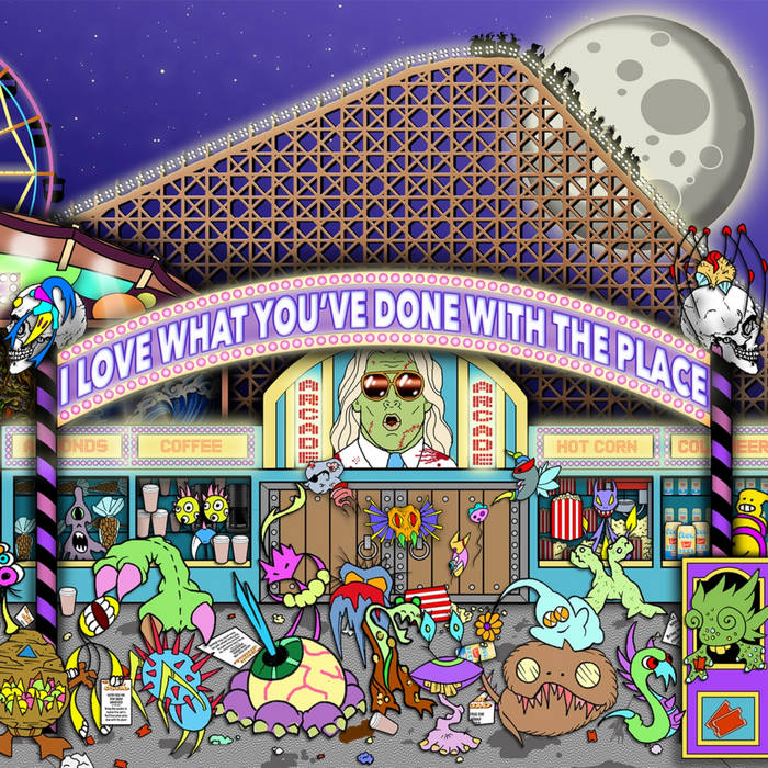 I Love What You've Done With The Place cover art