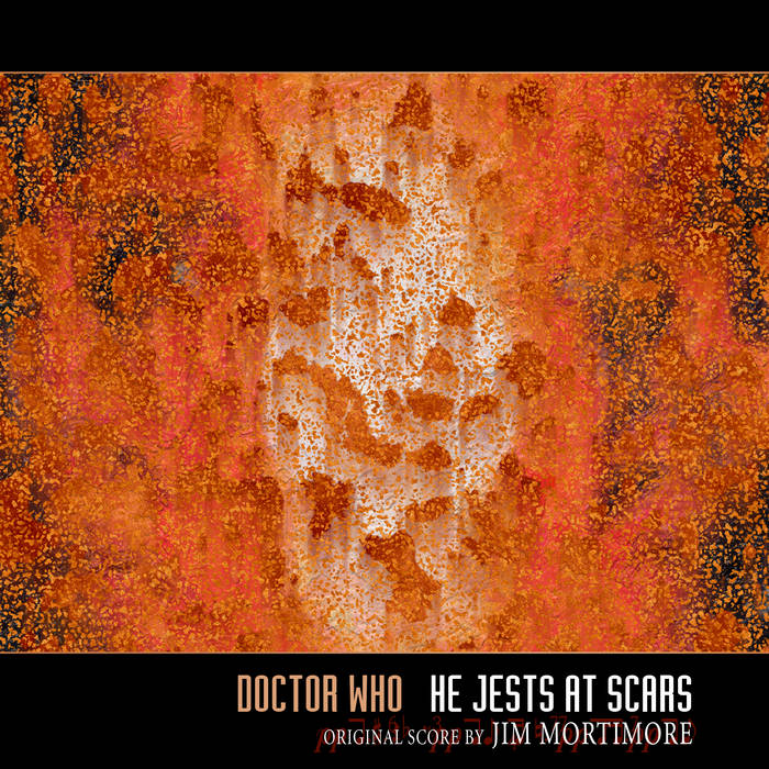 Doctor Who - He Jests at Scars - remastered OST cover art