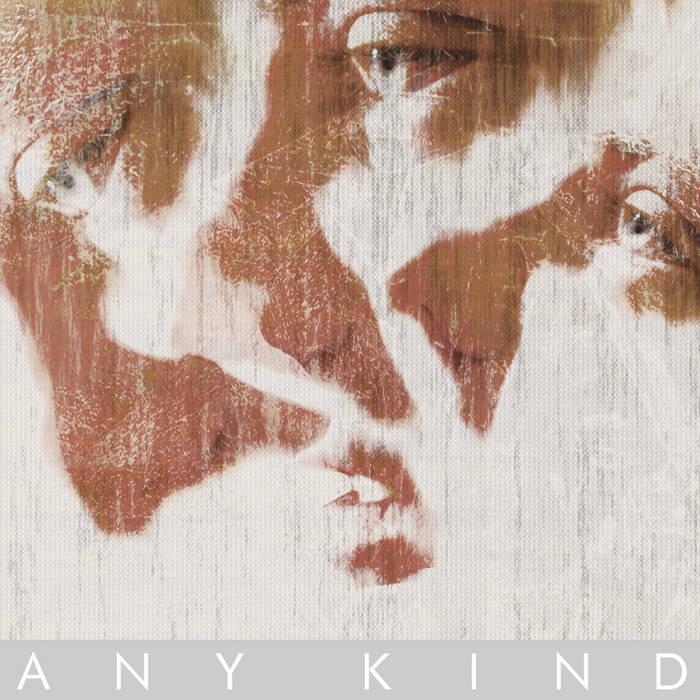 A N Y  K I N D cover art