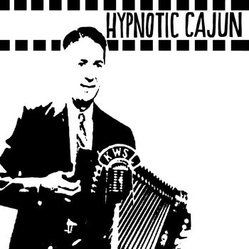 MJCR002 - Hypnotic Cajun & Obscure Zydeco cover art