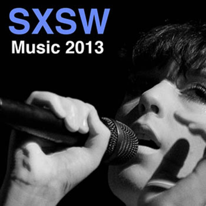 SXSW Music 2013: The Unofficial Guide cover art
