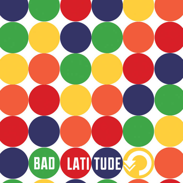 BAD LATITUDE cover art