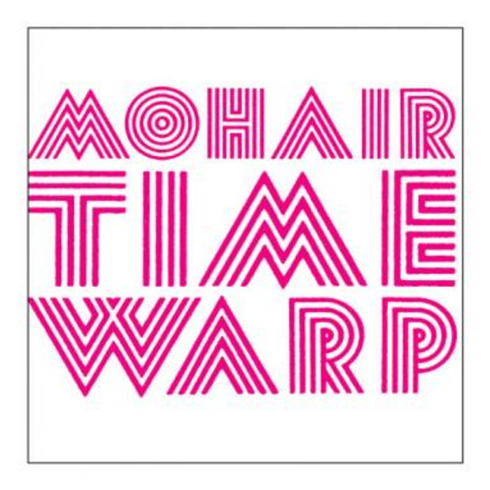Mohair Time Warp cover art