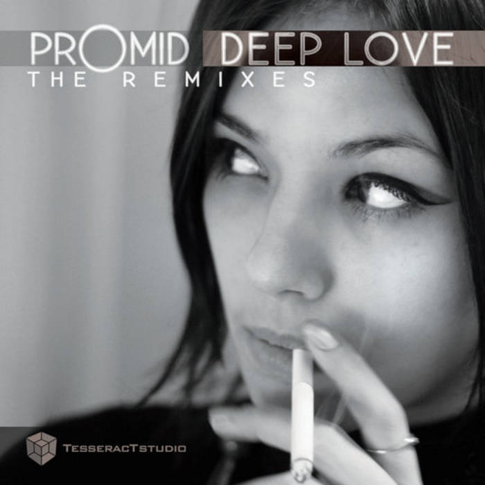 PROMID - Deep Love The Remixes (Tesseractstudio) cover art
