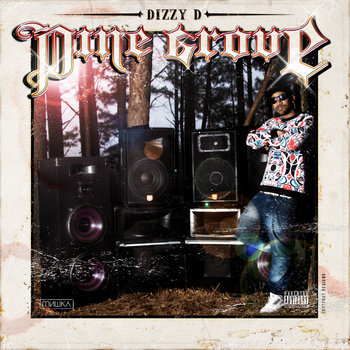 Dizzy D - Pine Grove cover art