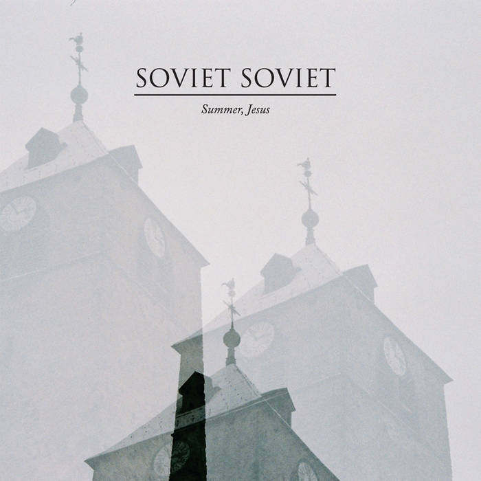 MNQ 033 Soviet Soviet - Summer, Jesus LP cover art