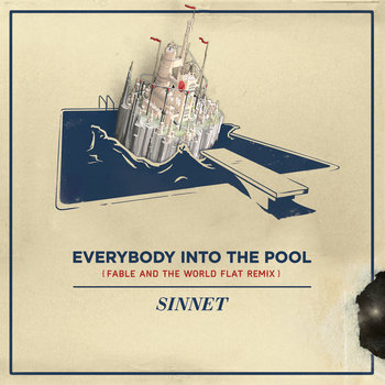Everybody into the Pool (Fable and the World Flat Remix) cover art