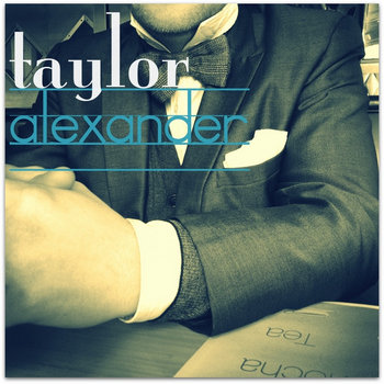 Taylor Alexander EP cover art