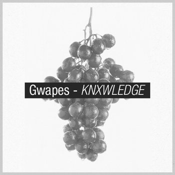 Gwapes.EP cover art