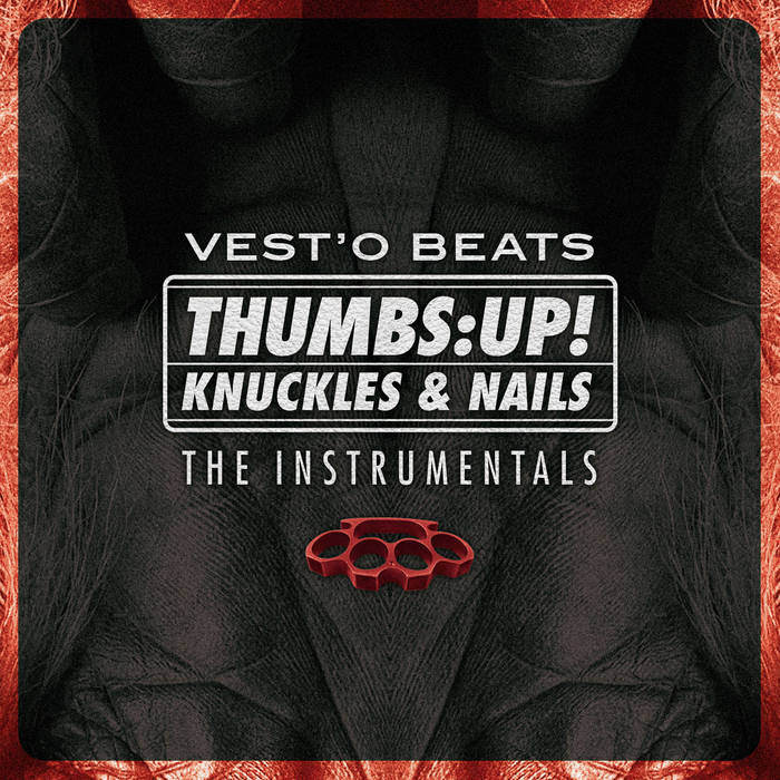 Thumbs: UP! / Knuckles & Nails - The Instrumentals cover art