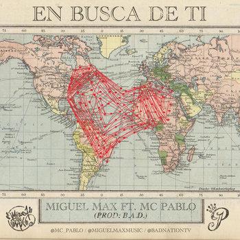 En Busca De Ti Feat MC Pablo Prod B.A.D. cover art