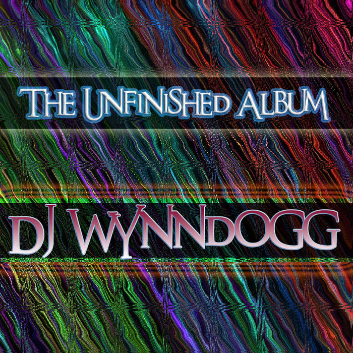 The Unfinished Album (2011 Remixed/Remastered) cover art