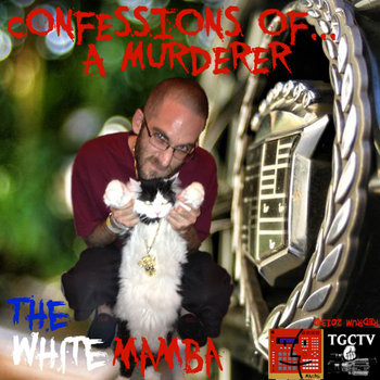 THE WHITE MAMBA - CONFESSIONS OF A MURDERER cover art