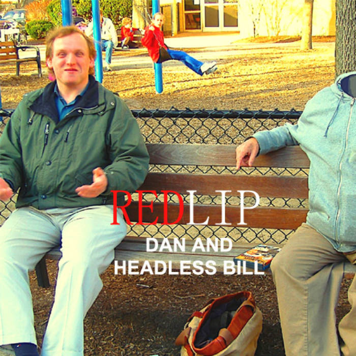 Dan & Headless Bill cover art