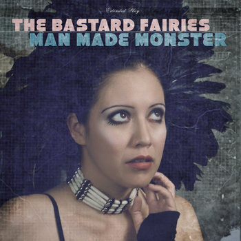 Man Made Monster - EP cover art