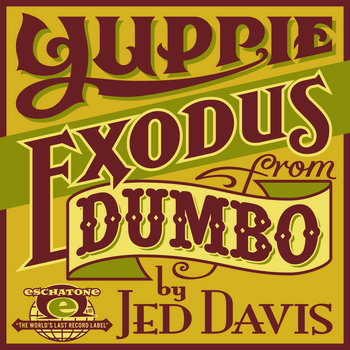 Yuppie Exodus From Dumbo cover art