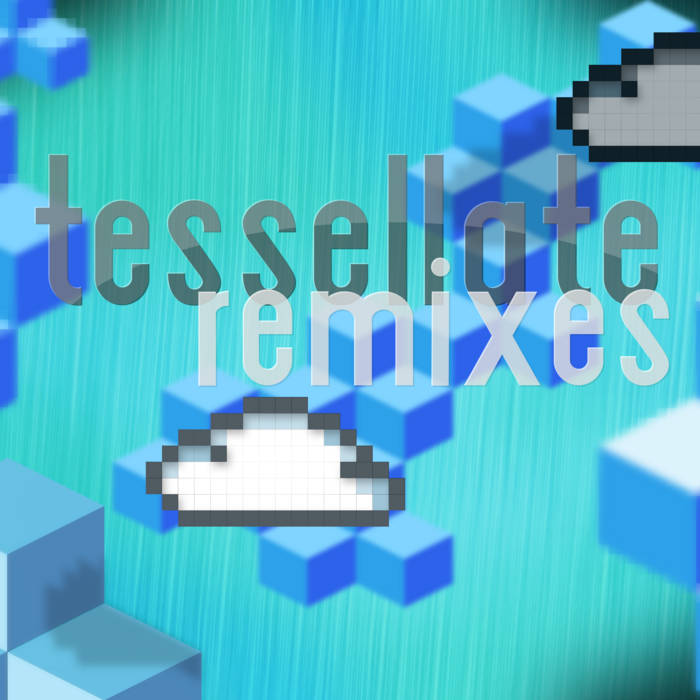 Tessellate Remixes cover art