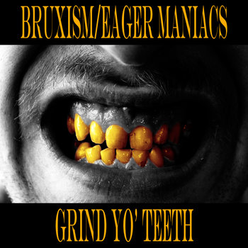 Grind Yo' Teeth cover art