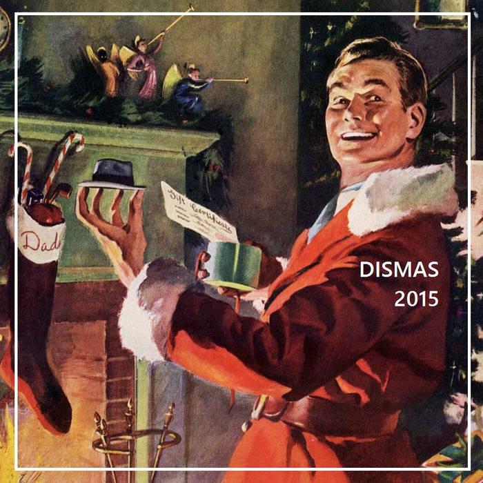 DiSmas Songs 2015 cover art