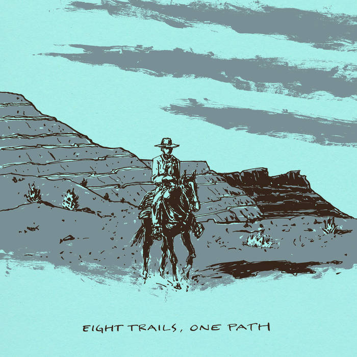 Eight Trails, One Path cover art