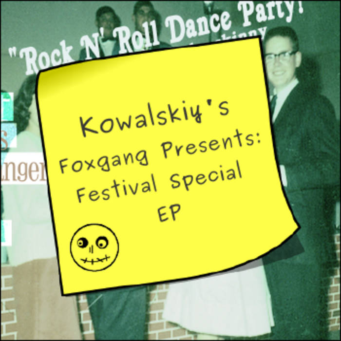 Kowalskiy's Foxgang Presents: Festival Special EP cover art