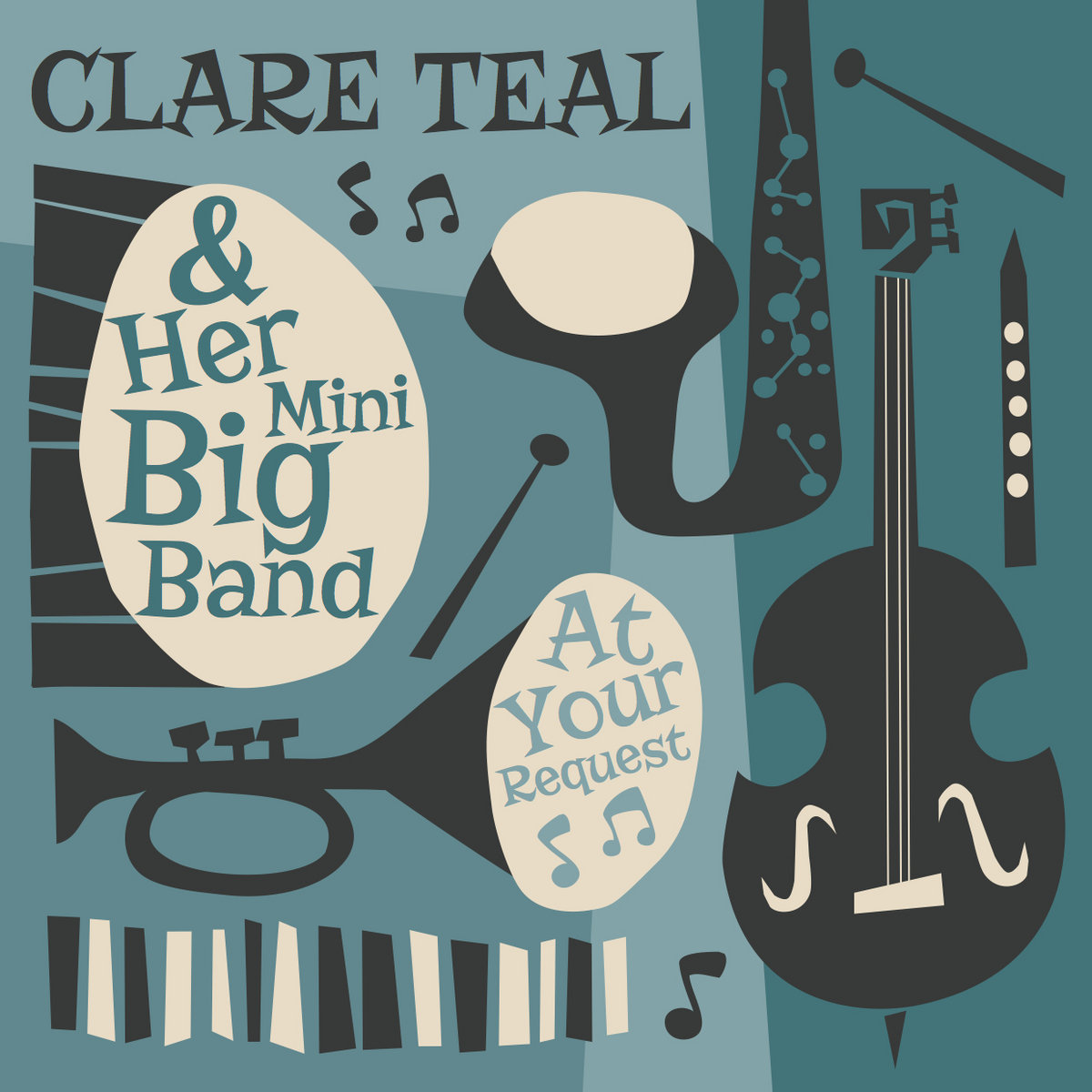 Clare Teal & Her Mini Big Band - At Your Request (2015)