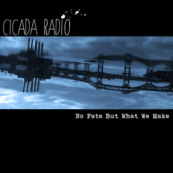 No Fate But What We Make cover art