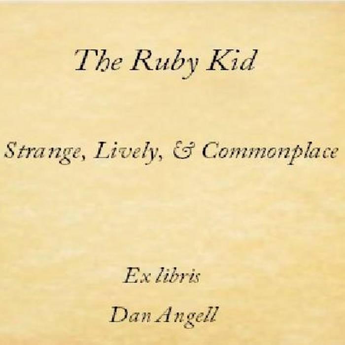 Strange, Lively, & Commonplace cover art
