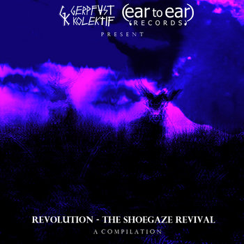 Revolution - The Shoegaze Revival cover art